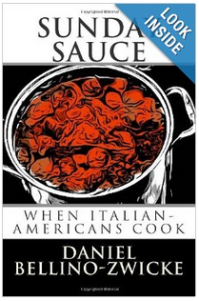Sunday Sauce - When Italian-American Cook