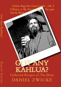 KEITH RICHARDS FAVORITE COOKBOOK ?  GOT ANY KAHLUA ? The BIG LEBOWSKI COOKBOOK ..On AMAZON at  http://www.amazon.com/Got-Any-Kahlua-Collected-Recipes/dp/1478252650