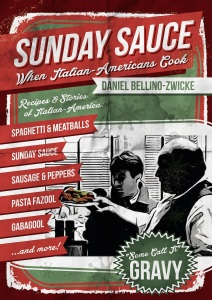 SUNDAY SAUCE by Daniel Bellino-Zwicke Available on AMAZON.com