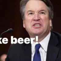 Brett Kavanaugh I Like BEER !